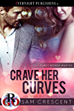 Crave Her Curves (Curvy Women Wanted Book 14)