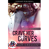 Crave Her Curves (Curvy Women Wanted Book 14) (English Edition)