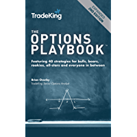 The Options Playbook: Featuring 40 strategies for bulls, bears, rookies, all-stars and everyone in between. (English…