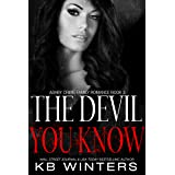The Devil You Know (Ashby Crime Family Romance Book 3)