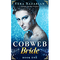 Cobweb Bride (Cobweb Bride Trilogy Book 1)