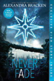 Never Fade (The Darkest Minds series Book 2)