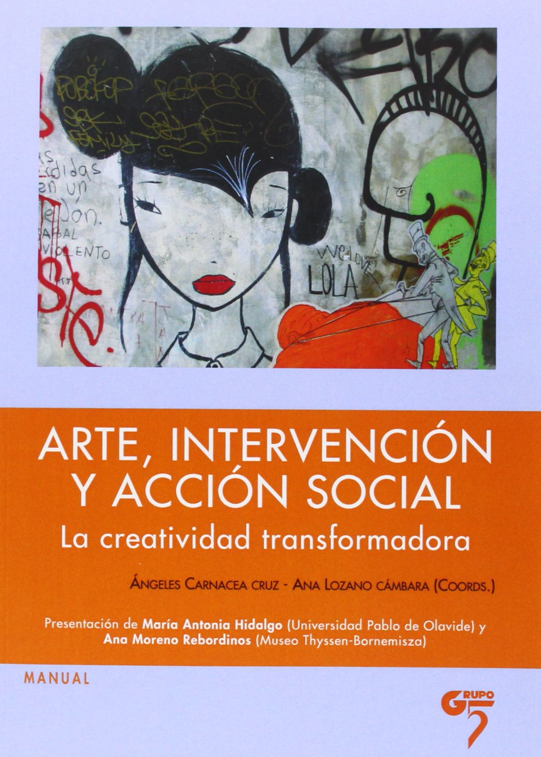 Download Arte, intervención y acción social : la creatividad transformada ebook