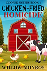 Chicken-Fried Homicide (Cooper Sisters Cozy Mystery Book 1) Kindle Edition