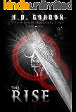 The Rise: a vampire urban fantasy (The Alexa Montgomery Saga Book 3)