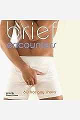 Brief Encounters: 69 Hot Gay Shorts Audible Audiobook