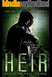 The Heir (Fall of the Swords Book 3)