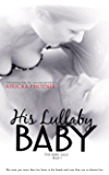 His Lullaby Baby (Toby & Addy) (The Baby Saga Book 5) (English Edition)
