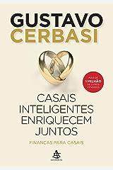 Casais inteligentes enriquecem juntos: Finanças para casais eBook Kindle