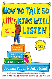 Amazon how to talk so kids will listen listen so kids will how to talk so little kids will listen a survival guide to life with children fandeluxe Document