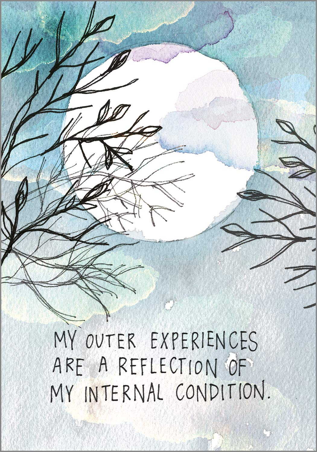 My outer experiences are a reflection of my internal condition. COME DISCOVER more inspiring words of wisdom, encouraging quotes, and affirmations on Hello Lovely Studio.