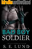 Bad Boy Soldier (The Bad Boy Series Book 3)