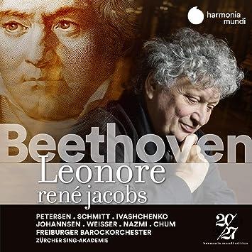 ベートーヴェン : 歌劇 「レオノーレ」 (Beethoven : Leonore / Rene Jacobs | Freiburger Barockorchester | Zurcher Sing-Akademie) [2CD] [Import] [日本語帯・解説・対訳付]