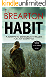 HABIT: a gripping detective thriller full of suspense (Titan Trilogy Book 1)