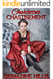 Charlotte's Chastisement: and other spanking stories (English Edition)
