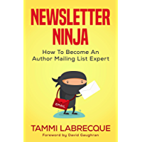 Newsletter Ninja: How to Become an Author Mailing List Expert