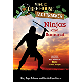 Ninjas and Samurai: A Nonfiction Companion to Magic Tree House #5: Night of the Ninjas (Magic Tree House (R) Fact Tracker Book 30) (English Edition)