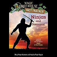Ninjas and Samurai: A Nonfiction Companion to Magic Tree House #5: Night of the Ninjas (Magic Tree House: Fact Trekker…