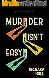 Murder Isn't Easy
