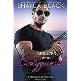Seduced by the Bodyguard (A Forbidden Bodyguard/Temporary Fling Romantic Suspense) (Forbidden Confessions Book 5)