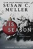 'Tis the Season: A seasons Pass novella