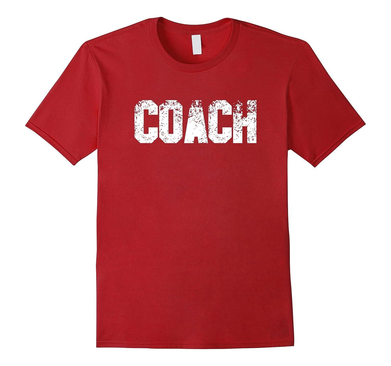 COACH Shirt - T-Shirt For Men & Women Coaches - Distressed-BN