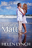 Loving Matt: A Sunset Bay romance