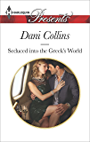 Seduced into the Greek's World (Harlequin Presents)