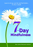 7-Day Mindfulness   *** Top 5 Book ***