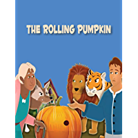 The Rolling Pumpkin: Story in English | Stories for Teenagers | English Fairy Tales (English Edition)