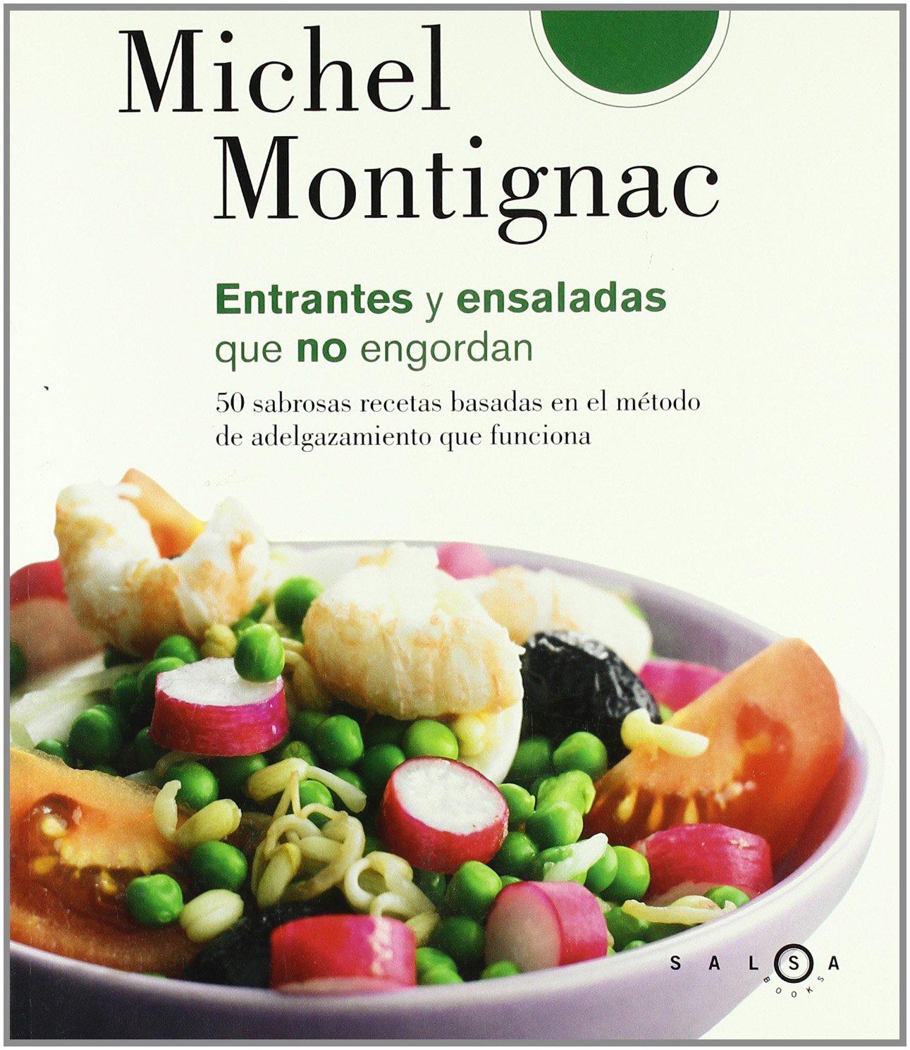 Ensaladas y entrantes que no engordan (SALSA): Amazon.es: Michel Montignac, Beatriz Pérez García: Libros
