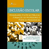 Inclusão escolar: Pesquisando políticas, formação de professores e práticas pedagógicas: 1