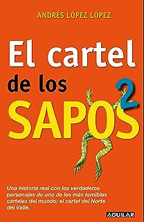 El cartel de los sapos 2 (Spanish Edition)