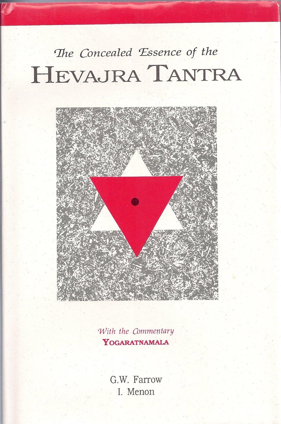 The concealed essence of the hevajra tantra with the commentary yogaratnamala g w farrow i menon 9788120809116 amazon com books