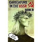 Caricature In The USSR: Book 4 (Print Replica)