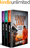 London Large Crime Thriller Series Books 4 to 6