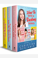 How To Date A Tomboy Box Set (Books 1-3): Sweet YA Sports Romance Kindle Edition