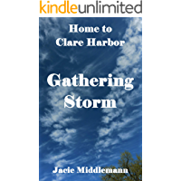 Gathering Storm (Home to Clare Harbor Book 5)