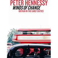 Winds of Change: Britain in the Early Sixties