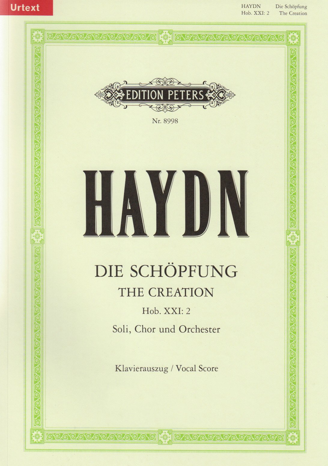 Die Schöpfung [The Creation] Hob. XXI: 2 / URTEXT: Oratorium für Solostimmen, Chor und Orchester / Klavierauszug