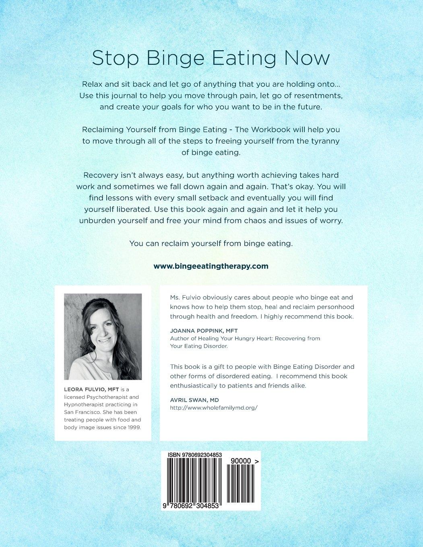 Workbooks eating disorder workbook : Reclaiming Yourself From Binge Eating - The Workbook: Leora Fulvio ...