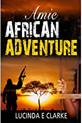Amie African Adventure Kindle Edition