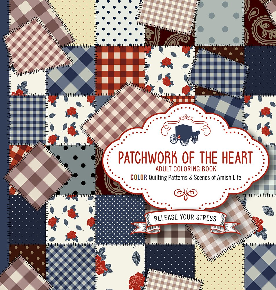 PATCHWORK OF THE HEART ADULT COLORING BOOK: Amazon.ca: Passio: Books