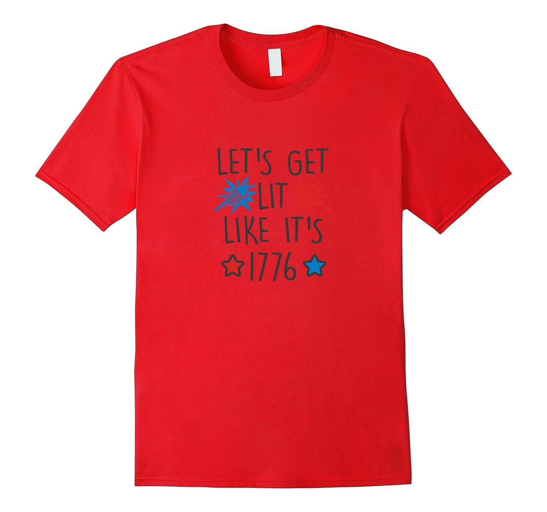 America USA Tees: Let's Get Lit Like It's 1776 T-Shirt-Art