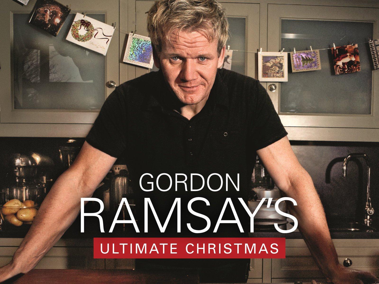 Gordon Ramsay Christmas Turkey.Amazon Com Watch Gordon Ramsay S Ultimate Christmas Prime