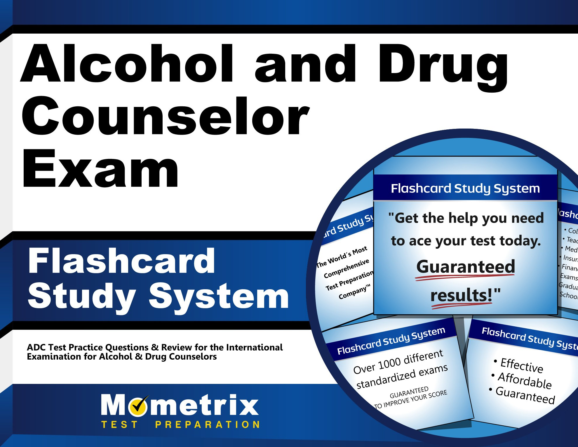 Buy Alcohol And Drug Counselor Exam Study System Adc Test Practice
