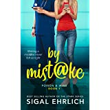 by Mistake: A Steamy Romantic Comedy: (Poison & Wine, book 1)