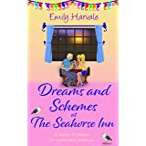 Dreams and Schemes at The Seahorse Inn (Seahorse Harbour Book 5)