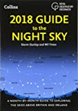 2018 Guide to the Night Sky: A month-by-month guide to exploring the skies above Britain and Ireland (Royal Observatory Greenwich)
