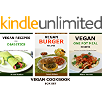 3 x Vegan Cookbook - BOX SET: 3 x Recipes books for vegans including Vegan Recipes for Diabetics, Vegan Burgers & Vegan One Pot Meals